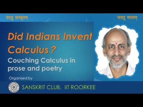 "Talk by Prof. Ramasubramanian on ""Did Indians Invent Calculus?"""