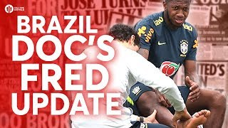 Fred: Brazil Doc Injury Update! Tomorrow's Manchester United Transfer News Today! #14