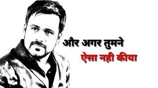 emraan hashmi attitude dialogue whatsapp status best whatsapp status video