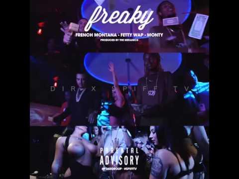 French Montana - Freaky feat Fetty Wap & Monty