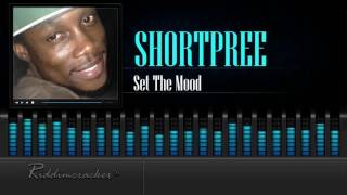 Shortpree   Set The Mood Soca 2016 HD