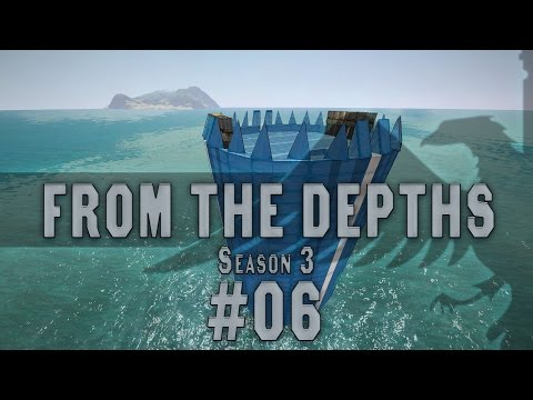 From the Depths #06 BUILDING [Resource Base] Season 3 - Let's Play