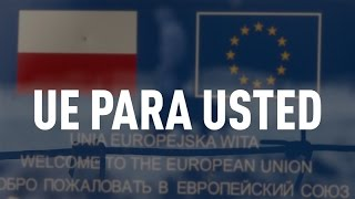 UE para usted - Documental de RT