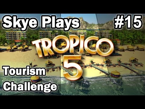 Tropico 5: Tourism Challenge #15 ►Wealth Tourism (3)◀ Gameplay/Tips Tropico 5