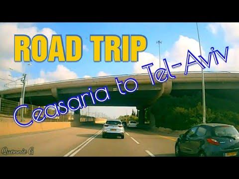Road Trip Ceasaria To Tel-Aviv