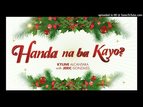Handa Na Ba Kayo - Kyline Alcantara with Jeric Gonzales