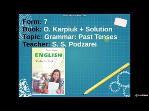 Form: 7 PAST TENSES / O. Karpiuk