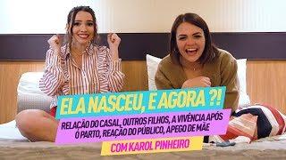 DÚVIDA REAIS SOBRE GRAVIDEZ E MATERNIDADE - com KAROL PINHEIRO - PARTE 2