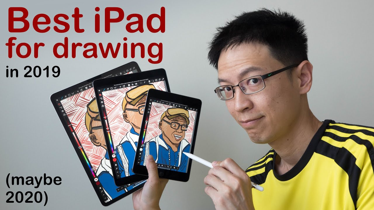 Best Ipad For Artists 2020 Best iPad for Drawing in 2019 (maybe 2020)   YouTube