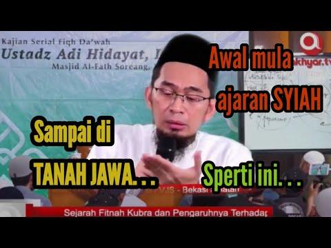 """Ust. Adi Hidayat """" Penjelasan Awal Mula Syiah"""""""