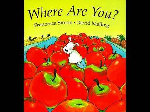 Where Are You by Francesca Simon David Melling