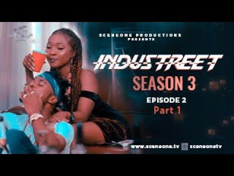 Download INDUSTREET S3EP2 - INGRATE | Funke Akindele, Martinsfeelz, Sonorous, Tobi Makinde