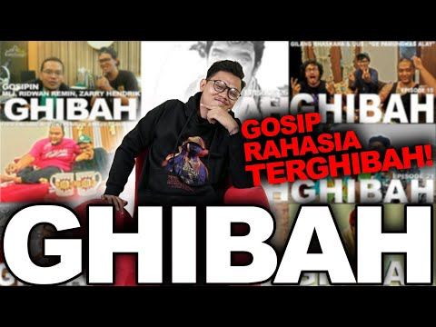 GHIBAH : KOMPILASI GOSIP RAHASIA TERGHIBAH!