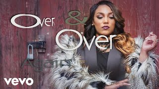 tasha page lockhart over and over official lyric video