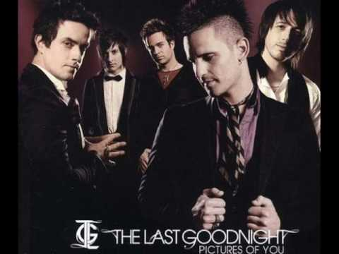 The last Goodnight - Pictures of you (HQ)