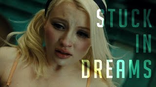 Stuck in Dreams