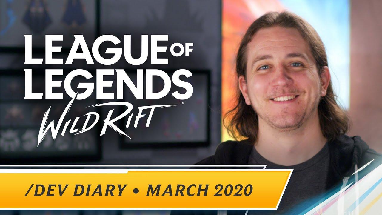 /dev diary: March 2020 - League of Legends: Wild Rift
