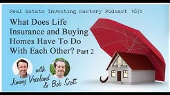 What Does Life Insurance and Buying Lease to Own Homes Have To Do With Each Other?