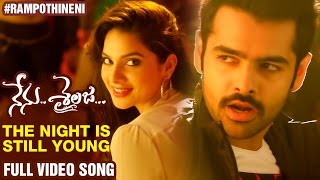 The Night is Still Young Full Video Song | Nenu Sailaja Movie | Ram Pothineni | Keerthi Suresh | DSP