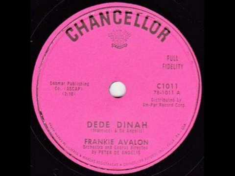 FRANKIE AVALON   Dede Dinah