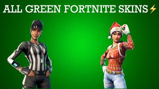 All Green/Uncommon Fortnite Skins! ( 2019 )