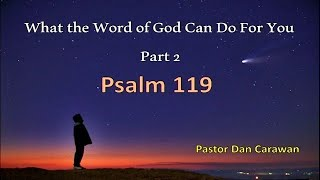 What the Word of God Can Do For You Part 2 of 3