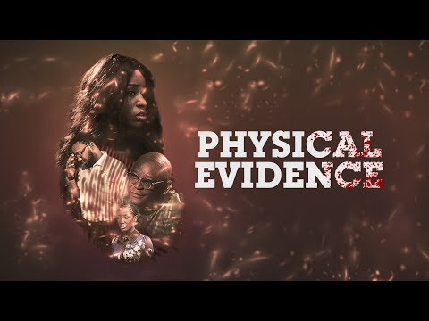 Physical Evidence  - [Part 1] Latest 2019 Nigerian Nollywood Drama Movie