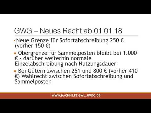 Übung GWG (geringwertige Wirtschaftsgüter) neues Recht ab 2018