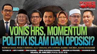 REFLY HARUN TERBARU: VONIS HRS, MOMENTUM POLITIK ISLAM DAN OPOSISI? | SCANGKIR OPINI #7 (FULL)