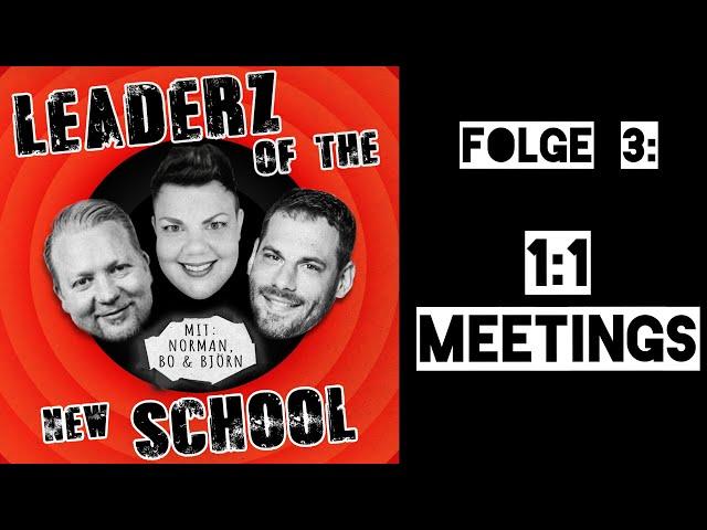 Leaderz of the New School: 1:1 Meetings