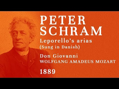 Peter Schram - The FIRST recording of an opera singer (1889) - Leporello aria excerpts
