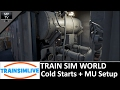 Train Sim World Cold Startups And Multiple Unit Setup mp3