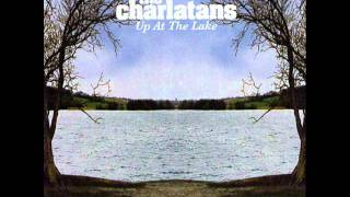 THE CHARLATANS - Try again today