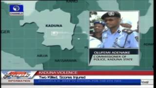 Two Dead, Many Injured In Fresh Kaduna Violence
