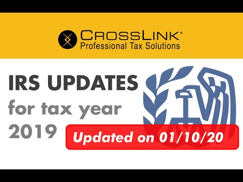 irs-updates-for-tax-year-2019-(as-of-january-10,-2020)