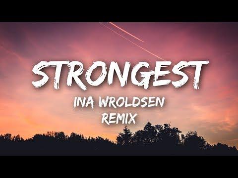 Ina Wroldsen - Strongest (Lyrics / Lyrics Video) Alan Walker Remix