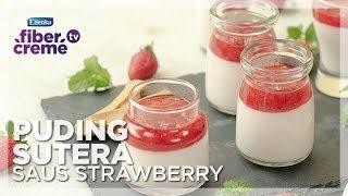 Resep Fusion Food - Pudding Sutera Saus Strawberry