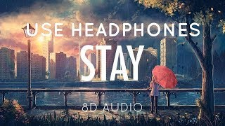 Zedd & Alessia Cara - Stay (8D Audio)