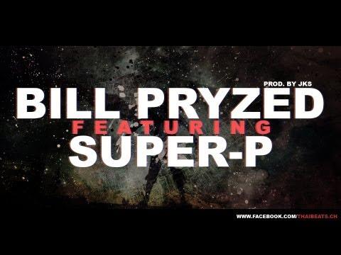 ไม่เฟี้ยวอะ - Bill Pryzed Feat. Super-P (Prod. JKS)