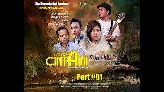 Elta Record & Ibel Santano Mempersembahkan Film Minangkabau Lafadz CINTA AINI Part #01