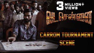 VADACHENNAI Carrom Tournament Scene | Dhanush | Ameer | Andrea Jeremiah | Vetri Maaran