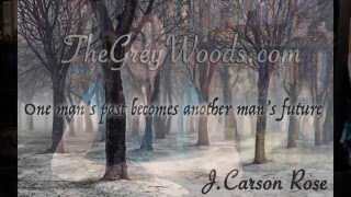 Ebook The Grey Woods By J Carson Rose