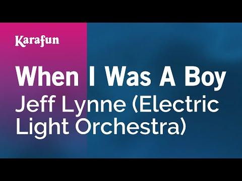 Karaoke When I Was A Boy - Jeff Lynne *