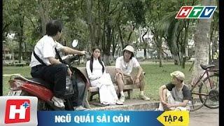 Ngũ quái Sài Gòn tập 4