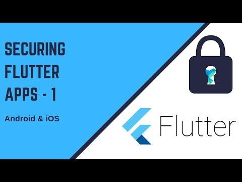 Flutter 2019: Securing your Flutter Apps Part - 1   Prevent Screenshot etc