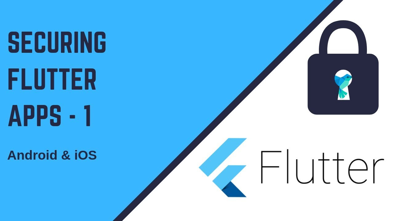 Flutter 2019: Securing your Flutter Apps Part - 1 | Prevent Screenshot etc