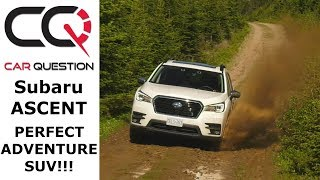 2019 Subaru ASCENT: Ready for Family Adventures! | Review part 1/4