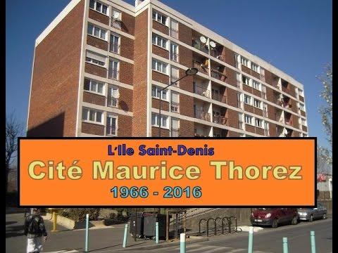 L'Ile Saint-Denis - Cité Maurice Thorez