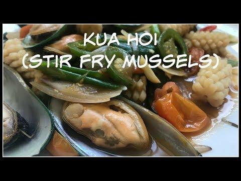 How to make KUA HOI | Stir Fry Mussels | House of X Tia