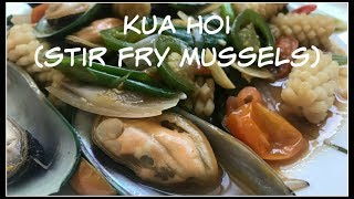 How to make KUA HOI | Stir Fry Mussels | House of X Tia